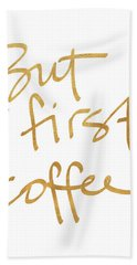 But First, Coffee Hand Towel