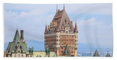 Chateau Frontenac Quebec City Canada Bath Towel