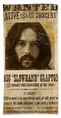 Clapton Wanted Poster Hand Towel