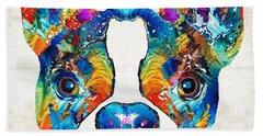 Colorful Boston Terrier Dog Pop Art - Sharon Cummings Bath Towel