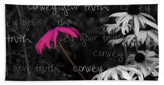 Bath Towel featuring the photograph Convey Your Truth by Lauren Radke