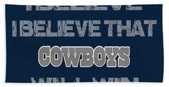 Dallas Cowboys I Believe Hand Towel