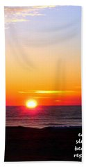 East. Sleep. Beach Sunrise Bath Towel
