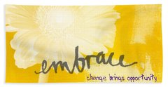 Embrace Change Hand Towel