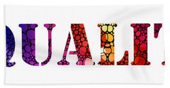 Equality For All 3 - Stone Rock'd Art By Sharon Cummings Bath Towel