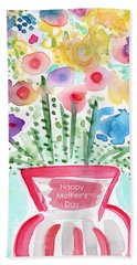Flowers For Mom- Mother's Day Card Bath Towel