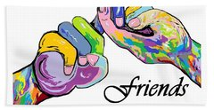 Friends . . . An American Sign Language Painting Bath Towel