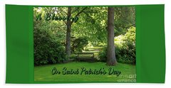 Garden Bench On Saint Patrick's Day Bath Towel