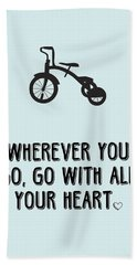 Go With All Your Heart Hand Towel