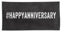 Happy Anniversary- Greeting Card Bath Towel