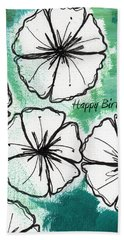 Happy Birthday- Floral Birthday Card Bath Towel