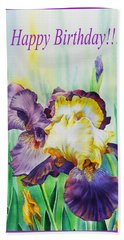 Happy Birthday Iris Flowers Bath Towel
