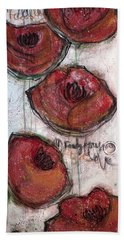 Im Ready For Your Love Poppies Bath Towel