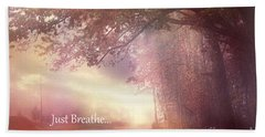 Inspirational Nature - Dreamy Surreal Ethereal Inspirational Art Print - Just Breathe.. Hand Towel