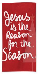 Jesus Is The Reason For The Season- Greeting Card Bath Towel