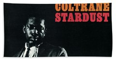 John Coltrane -  Stardust Hand Towel