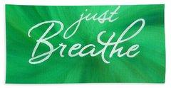 Just Breathe - Green Hand Towel