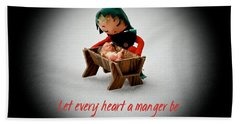Bath Towel featuring the photograph Let Every Heart A Manger Be by Dee Dee  Whittle