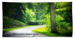 Bath Towel featuring the photograph Light To My Path by Patti Whitten
