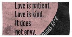 Love Is Patient Hand Towel