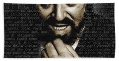 Luciano Pavarotti Bath Towel by Tony Rubino