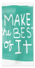 Make The Best Of It Hand Towel