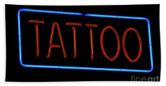 Neon Tattoo Sign Bath Towel by Phil Cardamone