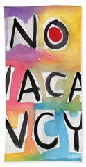 No Vacancy Hand Towel