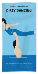 No298 My Dirty Dancing Minimal Movie Poster Bath Towel