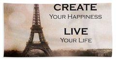 Paris Eiffel Tower Sepia Photography - Paris Eiffel Tower Typography Life Quotes Bath Towel