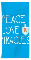 Peace Love And Miracles With Dreidel  Bath Towel