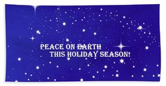 Peace On Earth Card Hand Towel by Kathy Barney
