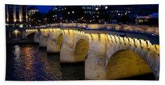 Pont Neuf Bridge - Paris - France Bath Towel