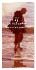 Psalm  John 14 8 Bath Towel