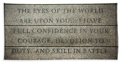Quote Of Eisenhower In Normandy American Cemetery And Memorial Bath Towel