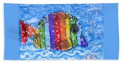 Rainbow Fish Bath Towel by Kathy Marrs Chandler