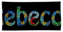 Rebecca - Customized Name Art Hand Towel