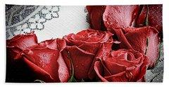 Roses To Remember Bath Towel