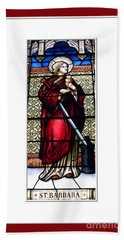 Saint Barbara Stained Glass Window Hand Towel