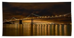 San Francisco - Bay Bridge At Night Bath Towel