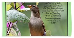 Sparrow Inspiration From The Book Of Luke Bath Towel