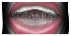 Speakers Bath Towel by Catherine Lott