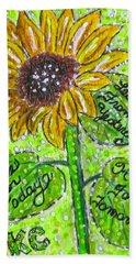 Sunflower Advice Bath Towel by Kathy Marrs Chandler
