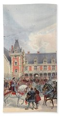 The Court In Chateaus Of The Loire Bath Towel
