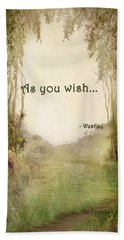 The Princess Bride - As You Wish Hand Towel by Paulette B Wright