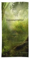 The Princess Bride - Inconceivable Bath Towel
