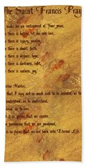 The Saint Francis Prayer Bath Towel