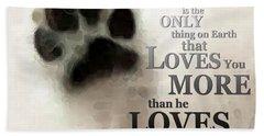 True Love - By Sharon Cummings Words By Billings Bath Towel