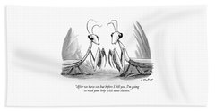 Two Praying Mantises Facing Each Other Bath Towel