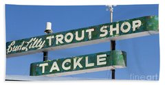 Bath Towel featuring the photograph Vintage Trout Shop Sign West Yellowstone by Edward Fielding